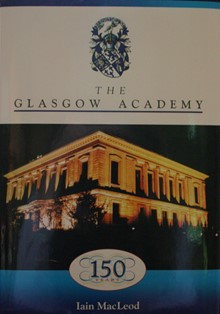 The Glasgow Academy 150 Years